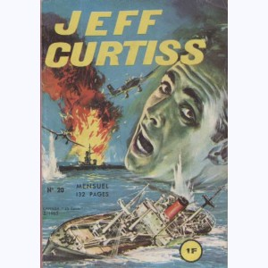 Jeff Curtiss : n° 20, Se battre ou mourir !