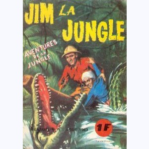 Jim la Jungle : n° 1, Jim la jungle