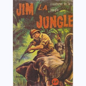 Jim la Jungle : n° 3, L'appât du gain