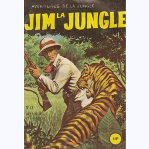 Jim la Jungle : n° 12, Entre deux feux