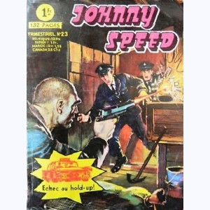 Johnny Speed : n° 23, Echec au Hold-Up