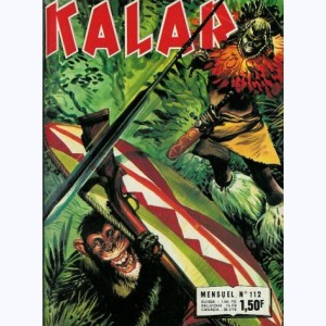 Kalar : n° 112, Panique dans la jungle