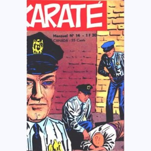 Karaté : n° 14, La loi de la jungle