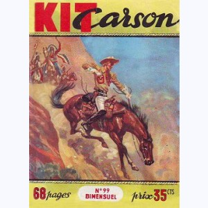 Kit Carson : n° 99, L'attaque du train ...