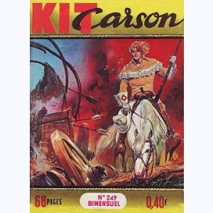 Kit Carson : n° 249, Supercherie