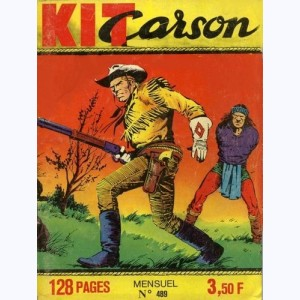 Kit Carson : n° 489, Noblesse indienne