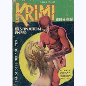 Krimi : n° 2, Destination enfer