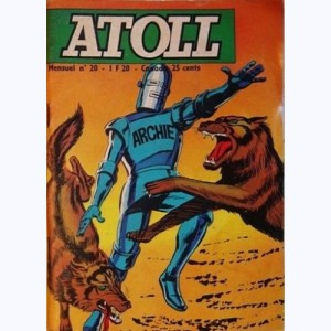 Atoll : n° 20, Archie : Le secret de la colline