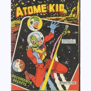 Atome Kid : n° 7, Documents secrets