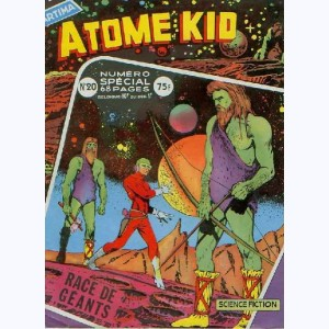 Atome Kid : n° 20, SP (Race de géants