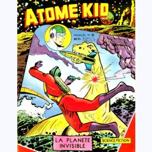 Atome Kid : n° 30, La planète invisible