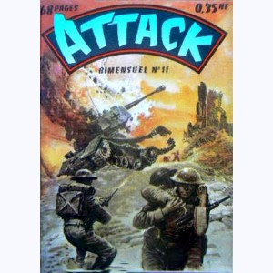 Attack : n° 11, La course au danger