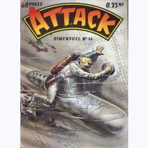 Attack : n° 14, Pas de quartier !