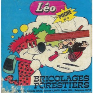 Léo Poche : n° 9, Bricolages forestiers