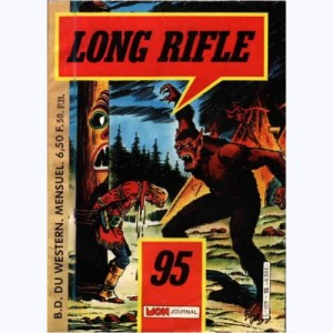 Long Rifle : n° 95, Terreur à Bitter Creek