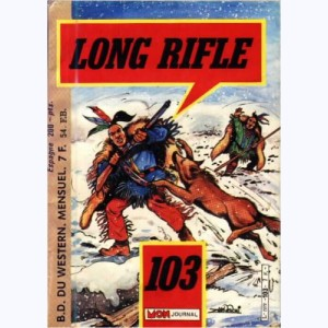Long Rifle : n° 103, La colère de Naïka