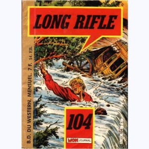 Long Rifle : n° 104, Unis par le destin