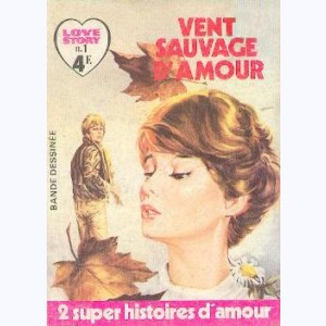 Love Story : n° 1, Vent sauvage d'amour