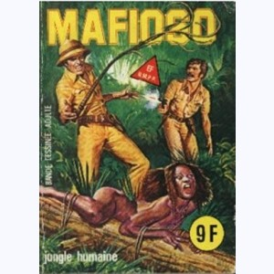 Mafioso : n° 13, Jungle humaine