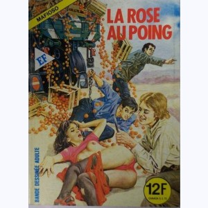 Mafioso : n° 69, La rose au poing