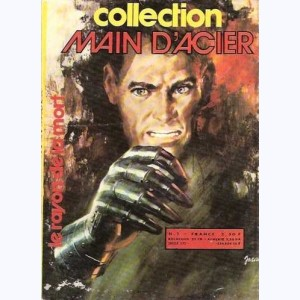 Collection Main d'Acier : n° 1, Le rayon de la mort