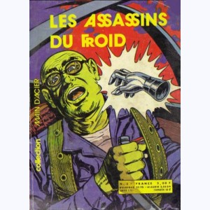 Collection Main d'Acier : n° 3, Les assassins du froid