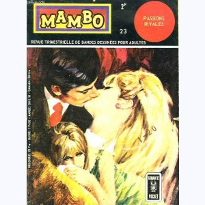 Mambo : n° 23, Passions rivales