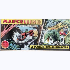 Marcellino : n° 13, Le marais des alligators