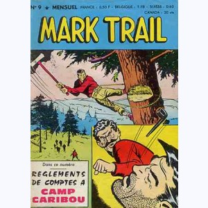 Mark Trail : n° 9, Règlements de comptes à Camp Caribou