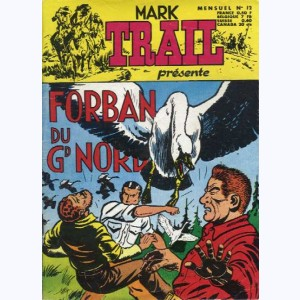 Mark Trail : n° 12, Forban du Gd Nord