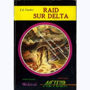 Collection Météor : n° 8, Raid sur Delta Re..du Sidéral 55