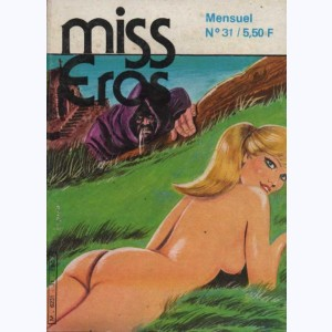 Miss Eros : n° 31, La puritaine