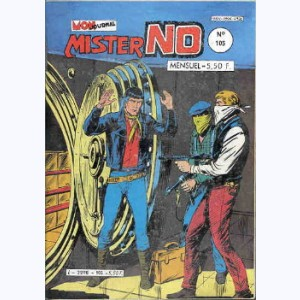 Mister No : n° 105, Hold-up !