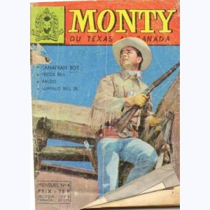 Monty : n° 4, Canadian Boy : Poursuite sauvage