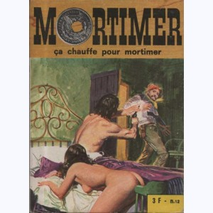 Mortimer : n° 12, Ca chauffe pour Mortimer