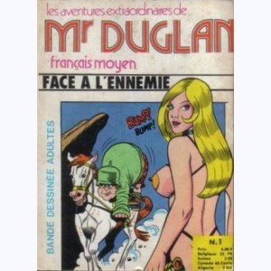 Mr Duglan : n° 1, Face à l'ennemie