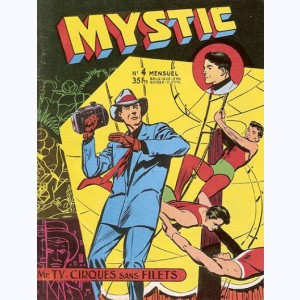 Mystic : n° 4, Mr TV : Cirques sans filets