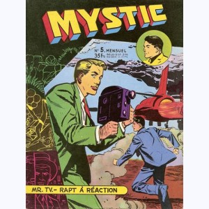 Mystic : n° 5, Mr TV : Rapt à réaction