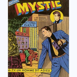 Mystic : n° 12, Mr TV : Un homme dit adieu