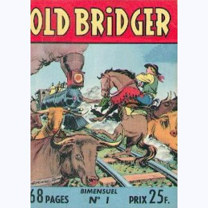 Old Bridger : n° 1, Le cheval de feu