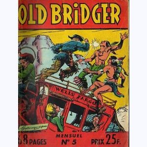 Old Bridger : n° 5, La piste de l'Oregon