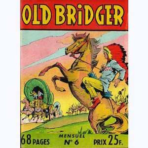 Old Bridger : n° 6, Le masque de loup