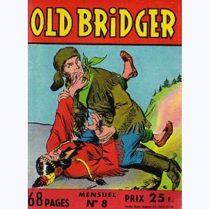 Old Bridger : n° 8, La loyauté d'Aigle Rouge