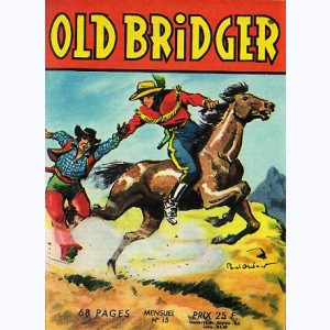Old Bridger : n° 15, Old Bridget et Bison Fidèle