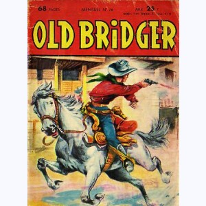 Old Bridger : n° 16, Le secret de longue vie