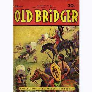 Old Bridger : n° 30, Au fort EL CASO
