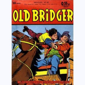 Old Bridger : n° 49, HAAL le maladroit