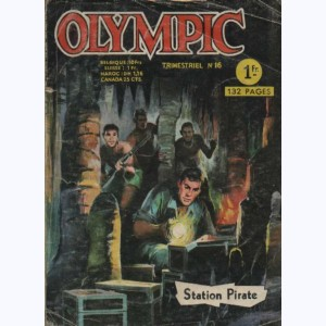 Olympic (2ème Série) : n° 16, Station pirate