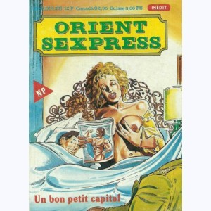 Orient Sexpress : n° 18, Un bon petit capital