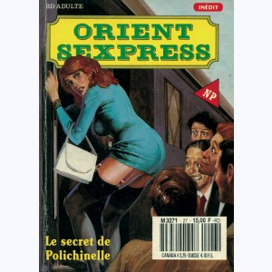 Orient Sexpress : n° 27, Le secret de Polichinelle